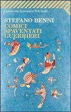 Stefano Benni - Comici spaventati guerrieri