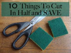 10 Things to Cut in Half and Save Money - from In a Nutshell - some great ideas here. I already do many of them and they work well for me