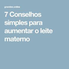 7 Conselhos simples para aumentar o leite materno