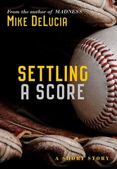 Settling A Score by [DeLucia, Mike] Khaleesi, Book Cover Design, Free Ebooks, Short Stories, Scores, Kindle, Author, Writers, Cover Design