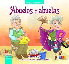Abuelos y abuelas / Carmen Gil ; ilustrado por Marta Cordón Castillo, GEU, 2015