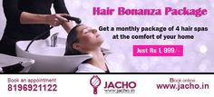 ‪#‎Jacho‬ ‪#‎HairSpa‬ ‪#‎Offer‬ ‪#‎MonthlyBonanza‬ - Get 4 Hair Spa in just Rs 1,999/-.