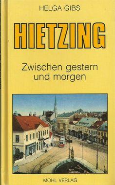 Hietzing - Zwischen gestern und morgen von Helga Gips - Wien Ebay, Gypsum, Mornings