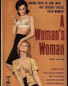 Serie de portadas de libros Pulp: A woman's woman. #lesbian