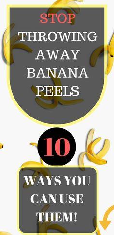Stop Throwing Away Banana Peels: 10 Ways You Can Use Them!