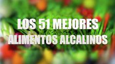 LOS 51 MEJORES ALIMENTOS ALCALINOS.