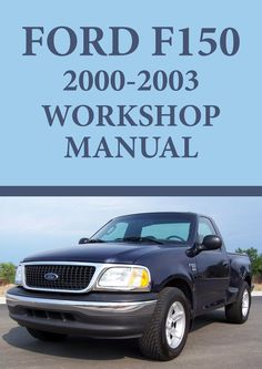 2003 ford f 150 review httpwhatmycarworth2003 ford f 150 ford f150 series 2000 2003 workshop manual fandeluxe Images