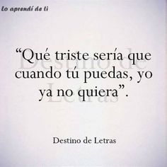 Que triste Es Love Phrases, Love Words, Tumblr Quotes, Life Quotes, Relationship Quotes, Ex Amor, Frases Love, Quotes En Espanol, Sad Love Quotes