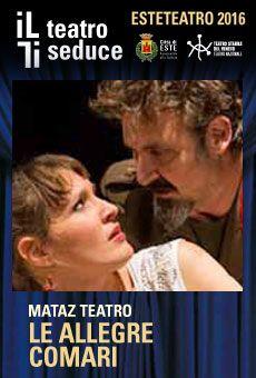 Le allegre comari - Matàz Teatro