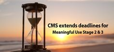 The Centers for Medicare and Medicaid Services (CMS) has extended the deadlines for Meaningful Use Stage 2 and 3 attestations for providers. Under the new timeline, Stage 2 will now be extended unt...#Orthopedicsurgery,