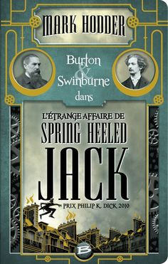 Burton & Swinburne #1 [L'étrange affaire de Spring Heeled Jack] - Mark Hodder