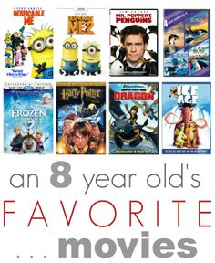 An 8 year old's favorite movies...