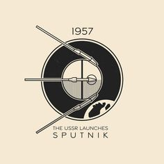 This Day In History - Oct 4 - 1957 - The USSR launches Sputnik, the first artificial Earth satellite. Vintage Comics, Vintage Posters, Propaganda Art, Tattoo Graphic, Retro, Space Race, Vintage Space, Space And Astronomy, Space Exploration
