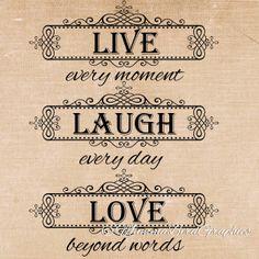 Live , Laugh , love quote . Clip art , digital download , png   https://www.etsy.com/au/listing/181176764/vintage-live-laugh-love-quote-words-this?ref=shop_home_active_4