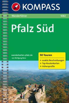 Pfalz Süd - Kompass Wanderführer    http://www.wanderkarten-pfalz.de/Wanderfuehrer/Pfalz-Sued-Kompass-Wanderfuehrer::55.html