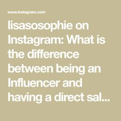 lisasosophie on Instagram: What is the difference between being an Influencer and having a direct sales business 👩🏼💻? #smallbusiness #startingabusiness #sidehustle… Direct Sales, Starting A Business, Audio, Math, Instagram, Math Resources, Mathematics