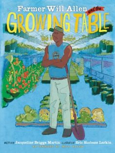 FARMER WILL ALLEN & THE GROWING TABLE