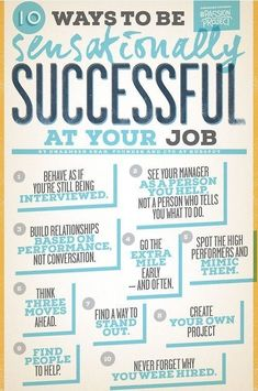 10 ways to be sensationally successful at your job...