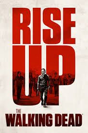 Image result for rise up the walking dead