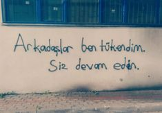 Fotoğraf Galerisi. Wall Quotes, Book Quotes, Street Graffiti, Famous Words, Different Words, English Quotes, Cover Photos, Cool Words, Quotations