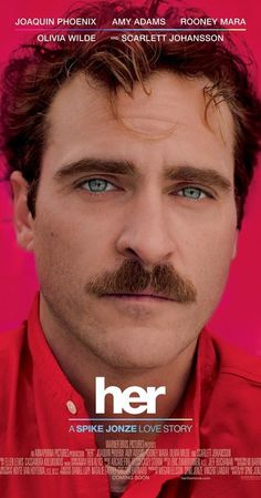 Directed by Spike Jonze.  With Joaquin Phoenix, Amy Adams, Scarlett Johansson, Rooney Mara. A lonely writer develops an unlikely relationship with an operating system designed to meet his every need.
