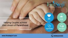 #FirstStepIVF Helping couples to #achieve their dream of #Parenthood with sincere efforts.Visit: http://www.firststepivf.com #Infertility #IVF