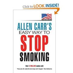 Allen Carr's Easy Way to Stop Smoking: The Easyway To Stop Smoking - Step Quit Smoking! This book actually works. It came highly recommended from a friend and after reading it Kurt has been a non-smoker for 4 years already! Stop Smoking Aids, Ways To Stop Smoking, Help Quit Smoking, 21 Day Challenge, Stop Smoke, Smoking Cessation, Thing 1, I Quit, Magic Book