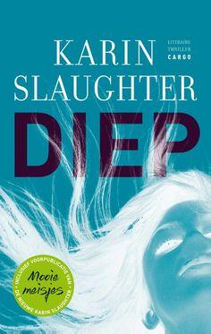 Karin Slaughter: Diep