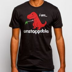 Unstoppable T-Rex T-Shirt (XXL): Well, Sad T Rex isn't sad anymore! The days of Clap Your. oh are behind him, now it's time to grab! All the things! Like this cool t shirt! Goodie Two Sleeves, Dinosaur Shirt, Running Shirts, T Shirts With Sayings, T Rex, Branded T Shirts, Cool Shirts, Funny Tshirts, My Style