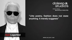 """""""Like poetry, fashion does not state anything. It merely suggests""""  #business #entrepreneur #fortune #leadership #CEO #achievement #greatideas #quote #vision #foresight #success #quality #motivation #inspiration #inspirationalquotes #domore #dubai#abudhabi #uae"""