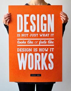 """Design is not just what it looks like or feels like. Design is how it works."" — Steve Jobs. Featuredby.com"