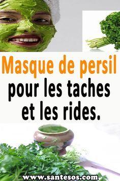 Masque de persil pour les taches et les rides. #masquedepersil #persil #masquesdebeauté #taches #rides Parsley, Face Masks