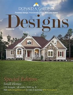 Browse, save, and share your favorite designs while you search for your new dream home. This special online edition of Designs Magazine is full of photos and floor plans, all under 3,000 sq. ft. http://houseplansblog.dongardner.com/designs-magazine-online/