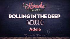 Adele - Rolling In The Deep (Acoustic) | KARAOKE SING SING
