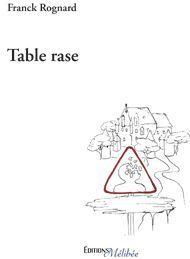 Table rase de Franck ROGNARD