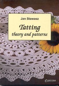 Jan Stawasz. Tatting Theory and Patterns