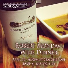 There's still time to RSVP to our exclusive Robert Mondavi Wine Dinner at 6:30pm at Seasons Cafe on April 16th! RSVP now at 865-392-1121. #CSWS, always of good cheer!