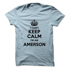 I cant keep calm Im an AMERSON - #geek hoodie #sweater refashion. LIMITED TIME => https://www.sunfrog.com/Names/I-cant-keep-calm-Im-an-AMERSON.html?68278