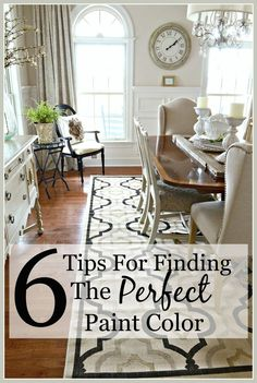 6 TIPS FOR FINDING THE PERFECT PAINT COLOR The perfect paint color can be illusive. Use these easy to do tip to find YOUR perfect color!