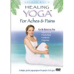 Healing Yoga For Back Pain Neck Pain Arthritis And Injuries More