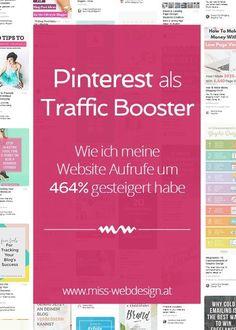Pinterest ist der ultimativ Traffic Booster für deine Website. Mit dieser Strategie habe ich meine Website Aufrufe um 464% gesteigert. | http://miss-webdesign.at