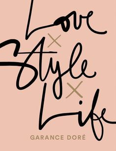 Love x Style x Life by Garance Dore http://www.amazon.co.uk/dp/1471149455/ref=cm_sw_r_pi_dp_iBE1vb0SF41FV