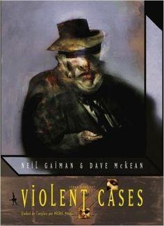 Violent Cases: Amazon.es: Neil Gaiman, Dave MacKean, Michel Pagel: Libros en idiomas extranjeros