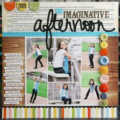 LauraVegas_OneImaginativeAfternoon. . . great layout