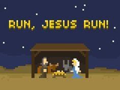 Run, Jesus Run!  10 second game