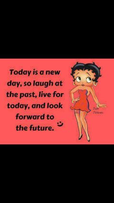 Betty Boop, you said it right girl.....
