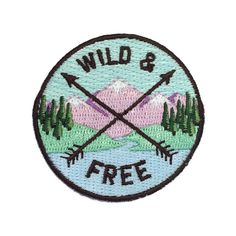 Wild & Free Quote Patch - Patches -  Iron On Patch - Embroidered Patch -Mountainscape - Camping Patch - Badge