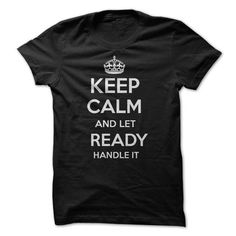 Keep Calm and let READY Handle it Personalized T-Shirt  - #pink tee #sweater knitted. BEST BUY => https://www.sunfrog.com/Funny/Keep-Calm-and-let-READY-Handle-it-Personalized-T-Shirt-LN.html?68278