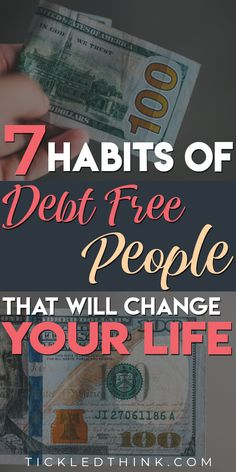7 Habits of Debt-Free People that will Change your Life - Tickled Think Get Out Of Debt, Frugal Tips, Debt Payoff, Financial Goals, 7 Habits, Budgeting Tips, Debt Free, Money Management, Money Saving Tips