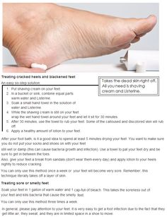 Treating sore, cracked and stinky feet.. Takes the dead skin right off. All you need is shaving cream and Listerine. Great or flip-flop season, awesome for cracked heels in winter.
